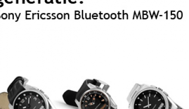 Tehnologie de ultima generatie: Sony Ericsson Bluetooth MBW-150