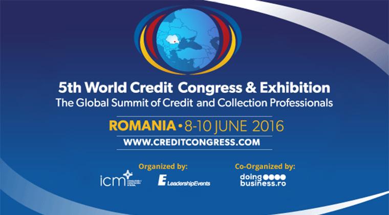 (P) Mai sunt doar 6 zile pana la World Credit Congress & Exhibition, evenimentul anului dedicat profesionistilor din credit risk management. Inscrie-te acum!