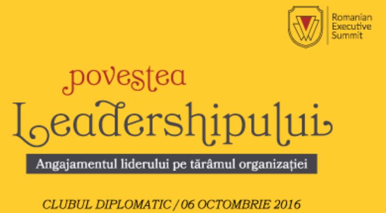 (P) Romanian Executive Summit 2016 - Povestea Leadershipului 6 octombrie 2016, Clubul Diplomatic