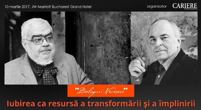 (P) Iubirea ca resursa a transformarii si a implinirii, o intalnirea eveniment cu Andrei Plesu si Gabriel Liiceanu