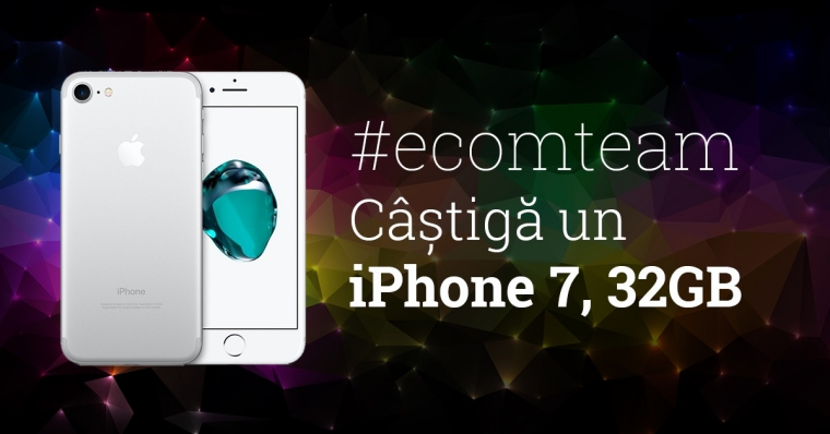 Castiga un iPhone 7 la ecomTEAM 2017