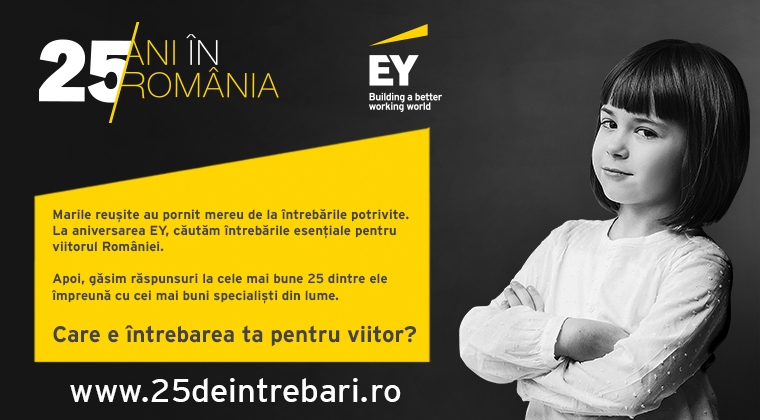 Companii - (P) EY Romania lanseaza platforma de idei 25deIntrebari.ro si cauta intrebarile pentru viitorul Romaniei