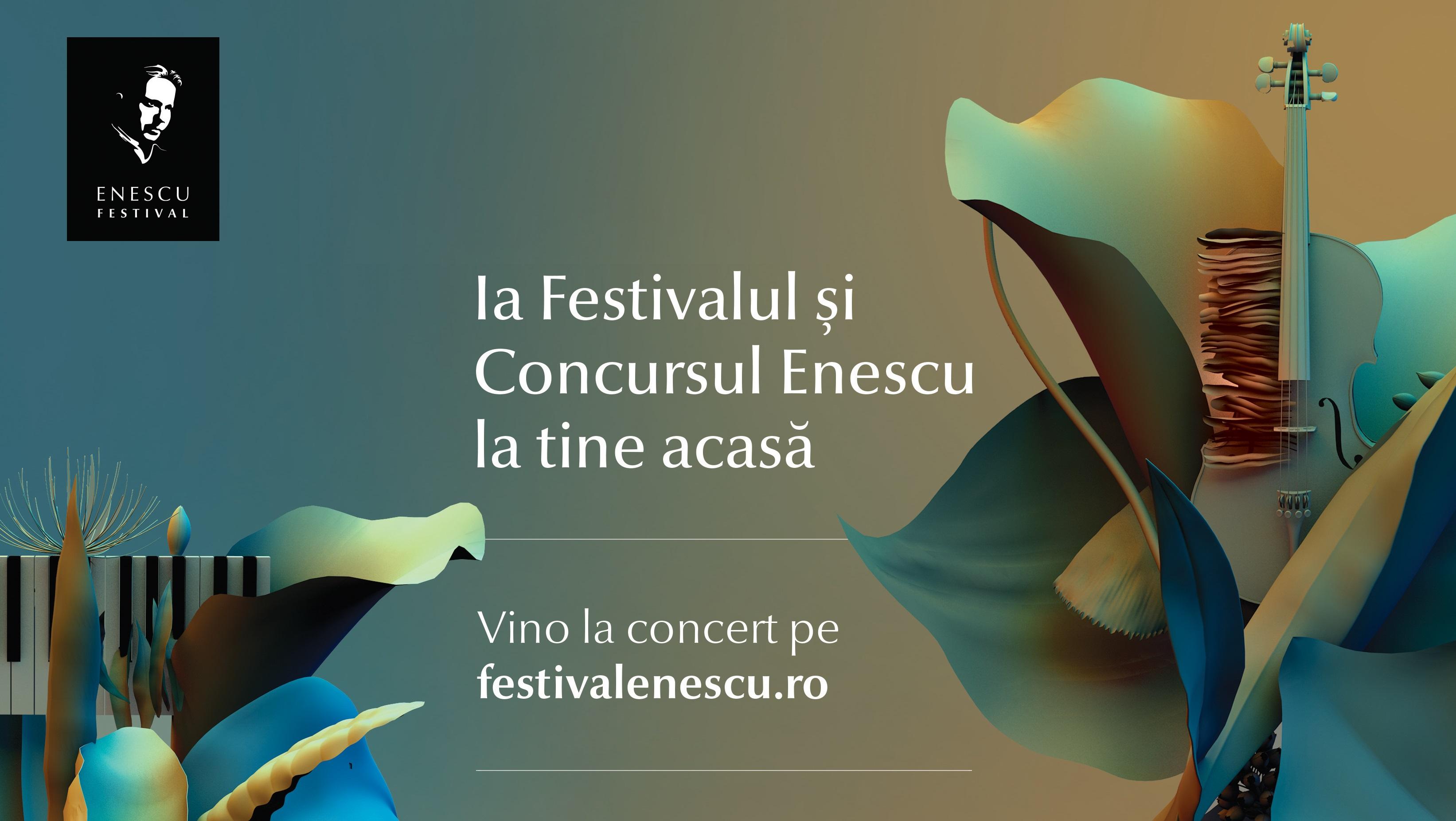 Festivalul Enescu online: concertele lui Enescu oferite gratis lumii întregi, ca sprijin în lupta împotriva COVID-19