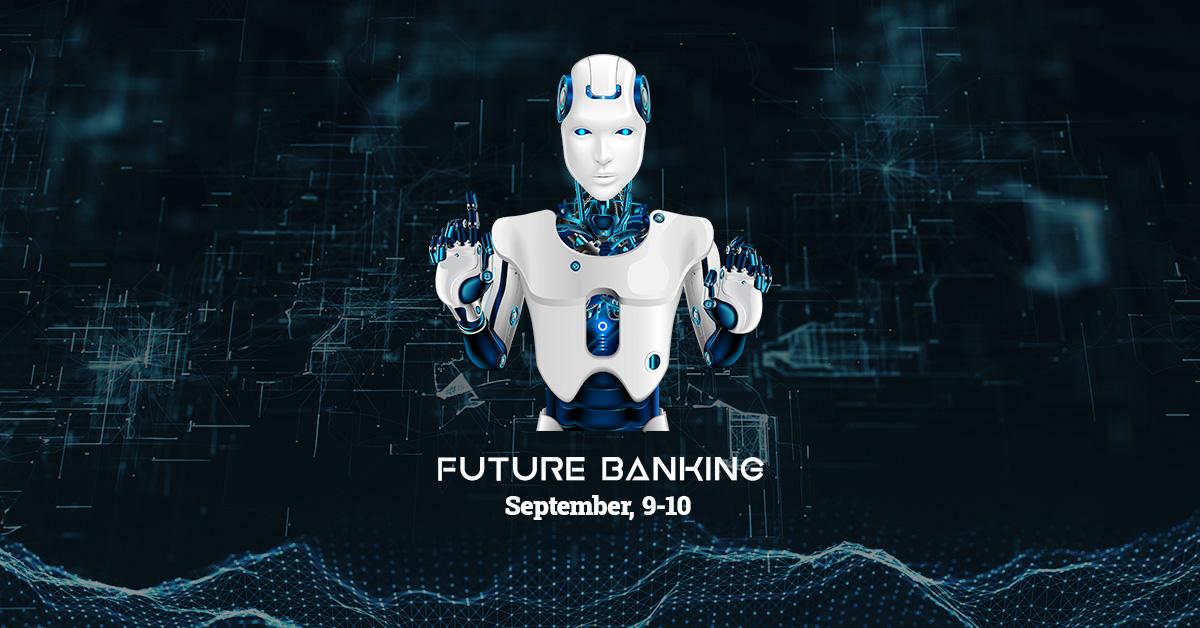 Future Banking - editia septembrie