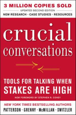 Crucial Conversations Tools For Talking When Stakes Are High 2/E