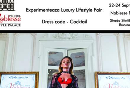(P) Luxury Lifestyle Fair - trei zile memorabile intr-un cadru de exceptie!
