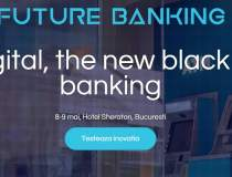 Future Banking: evenimentul...