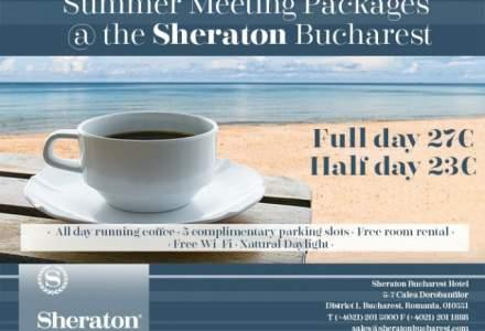 (P) Intampina vara cu pachetele de evenimente Sheraton Bucuresti!