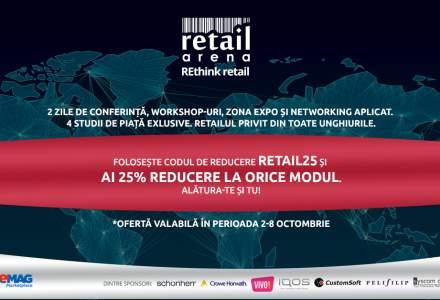 Promotie RetailArena: 25% reducere la orice modul. De ce sa nu ratezi cel mai mare eveniment de retail din toamna
