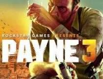 Max Payne 3 apare in luna...