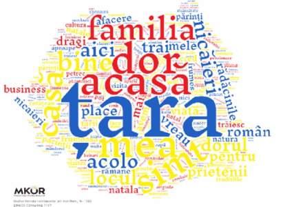 Studiu MKOR in comunitatile de romani din diaspora: Nicaieri nu-i ca ACASA!