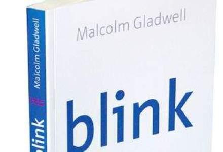 CARTEA SAPTAMANII: Blink - Cum sa iei decizii bune in 2 secunde [VIDEO]