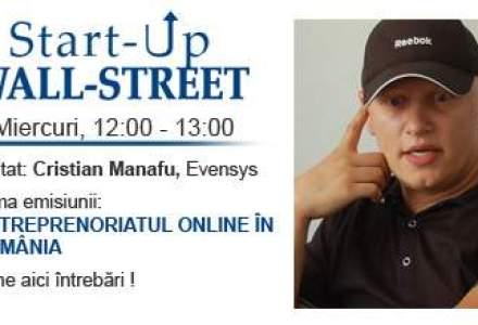 Intalneste-l pe Cristian Manafu la Start-Up Wall-Street! Discutam despre antreprenoriat si online