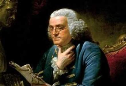 Lectii de la Benjamin Franklin: Cum sa obtii ce iti doresti in viata
