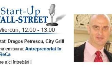 Proprietarul City Grill si Caru' cu Bere, in direct. Asculta-l pe Dragos Petrescu, un NUME in industria restaurantelor