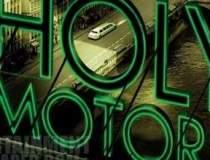 Holy Motors sau de ce mergem...