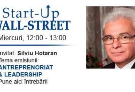 Silviu Hotaran vine la Start-Up Wall-Street la ora 12: o emisiune de urmarit!