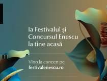 Festivalul Enescu online:...