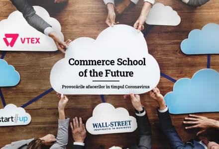 Commerce School of the Future: Webinarii, podcasturi si video-uri educative, croite pentru a ajuta antreprenorii să depășească provocarile pandemiei