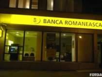 Banca Romaneasca a inceput in...