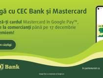 (P) CEC Bank lansează Google...