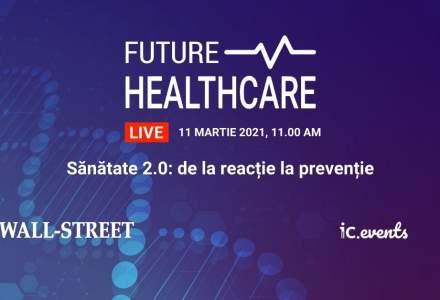 Conferința Future Healthcare 2021: Ce a învățat sistemul medical românesc după un an de pandemie