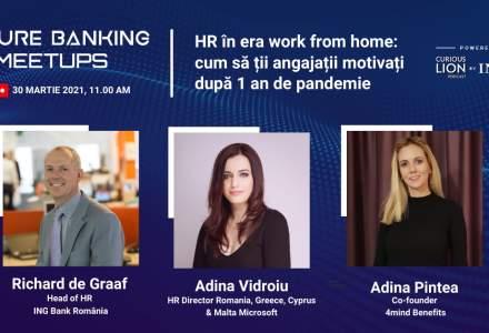 Future Banking Meetups #4: directorii de HR ai ING Bank și Microsoft te vor învăța cum să-ți ții angajații motivați după un an provocator și cum să rămâi relevant pe piața muncii