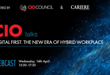 "(P) WEBCAST: CIO TALKS - Powered by CIO Council & CARIERE ""Digital first. The new era of hybrid workplace"""