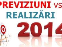 ANALIZA 2014: Previziuni vs...
