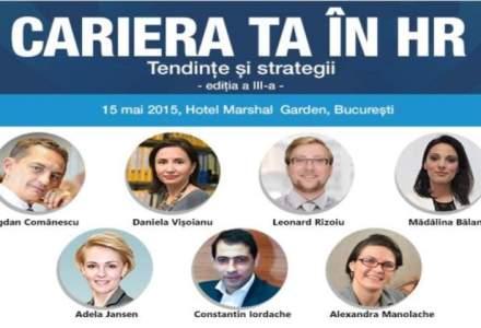 (P) Conferinta ta in HR, editia 2015. Tendinte si Strategii esentiale pentru profesionistii din domeniu