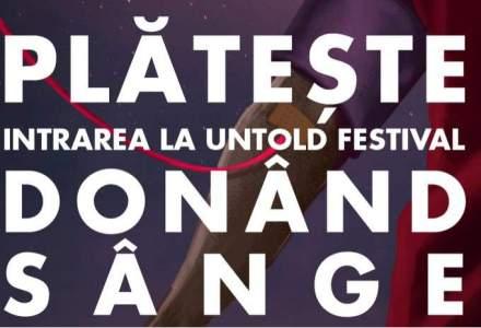 Untold, festivalul la care intri gratis daca donezi sange