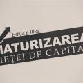 Maturizarea pietei de capital - editia a III-a - Foto 9 din 15