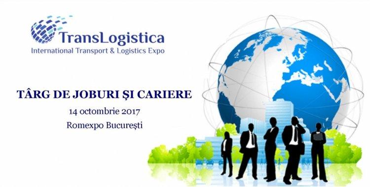 Cel mai mare târg de joburi din transport si logistică la TransLogistica EXPO