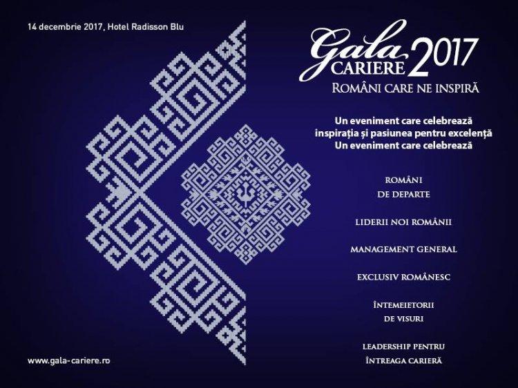 Gala Premiilor CARIERE 2017, anul acesta sub egida Romani care ne inspira