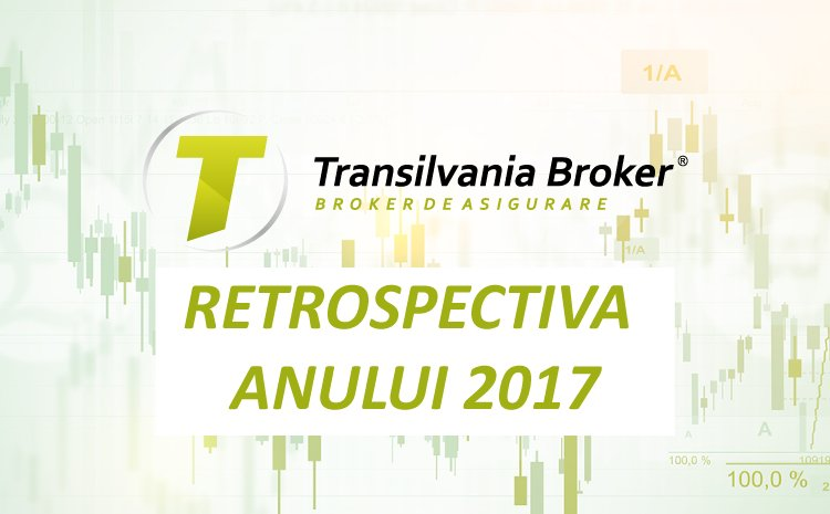 Transilvania Broker de Asigurare S.A. – Retrospectiva anului 2017 si planurile pentru 2018