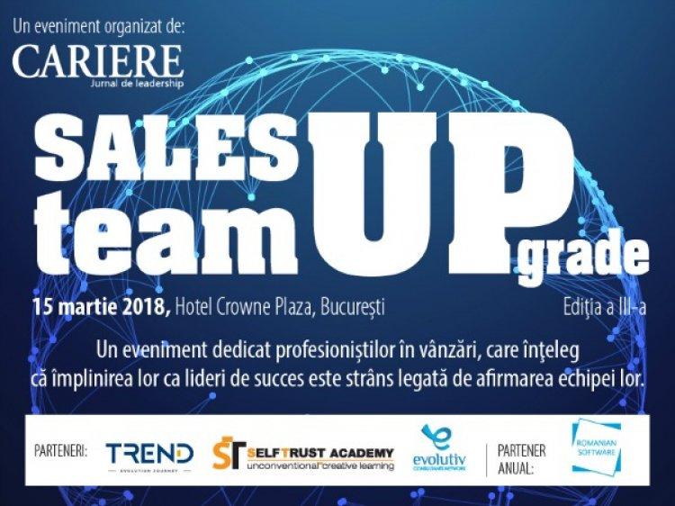 Sales Team UPgrade 2018: Participa la evenimentul dedicat directorilor de vanzari!