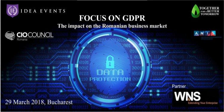 Focus on GDPR – conferinţă&workshop despre impactul noului regulament privind protecţia datelor personale