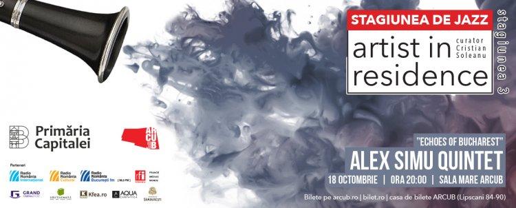Alex Simu Quintet reda ecourile Bucureștiului intr-un nou concert de Jazz - Artist in residence
