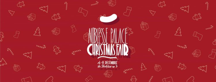 Noblesse Palace Christmas Fair 2018- Your one stop Christmas shop!