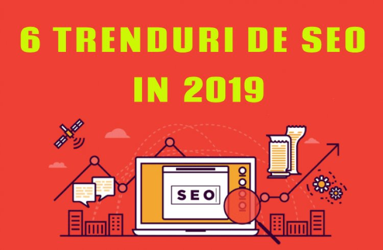 Trenduri de SEO in 2019 - STAR MARKETING