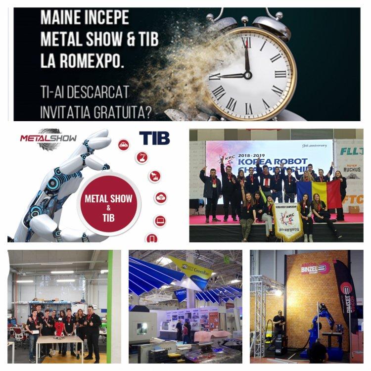 Maine se deschide METAL SHOW & TIB la Romexpo