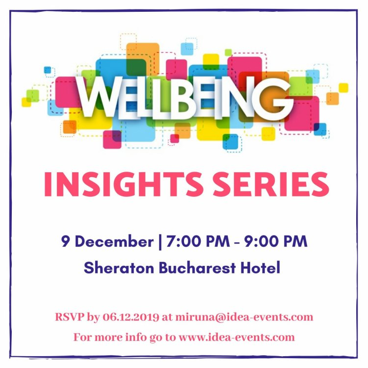 """Wellbeing Insights Series"" – platforma culturii globale wellbeing"
