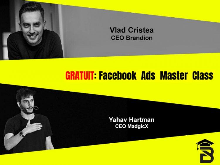 Premieră în România – Facebook Ads Masterclass cu Yahav Hartman și Vlad Cristea