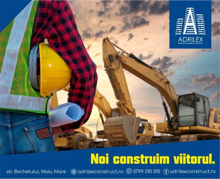 Compania de construcții ADRILEX a devenit un nume de referință pe piața de profil din Oltenia