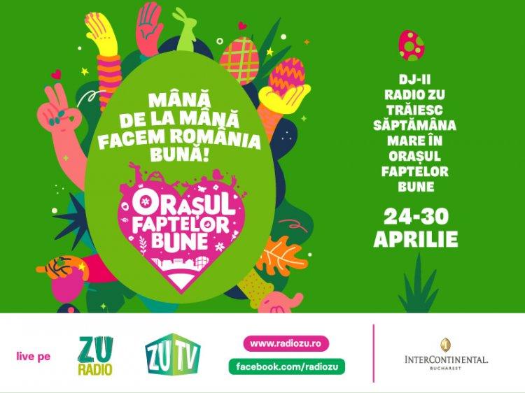 """""""FACEM ORAȘUL FAPTELOR BUNE DE PAȘTE! Din 24 Aprilie ne mutăm în Casa Radio ZU"""""""