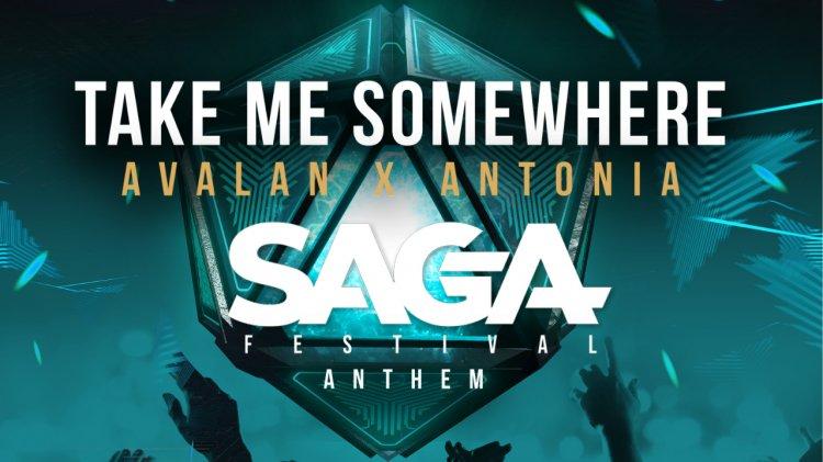 SAGA lansează imnul oficial al festivalului, Take Me Somewhere! DJ-ul olandez Avalan și Antonia colaborează pentru imnul SAGA